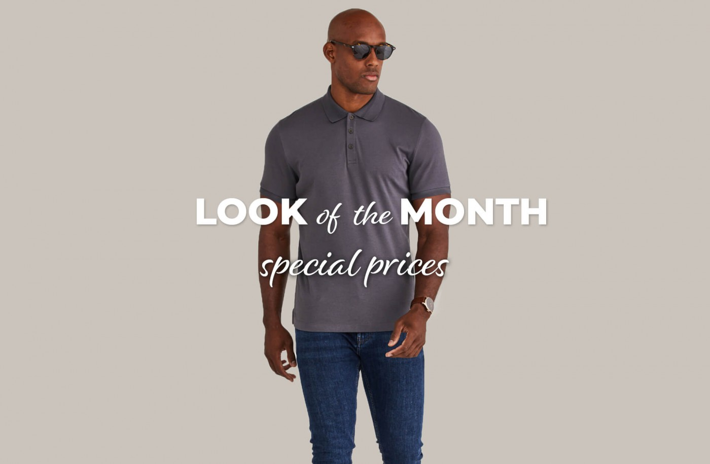 LOOK OF THE MONTH